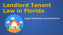 Landlord & Tenant Law in Florida