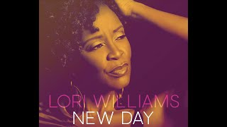 Lori Williams - New Day (Official Audio)