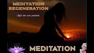 Méditation Régénération