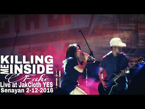 Killing Me Inside - Fake (Live at JakCloth YES Senayan, 2016)