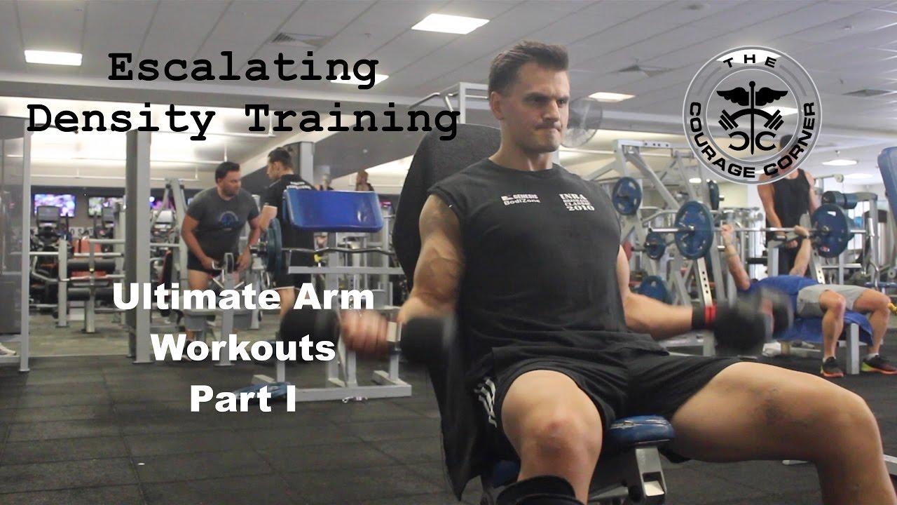 Ultimate Arm Workouts Escalating Density Training Part I