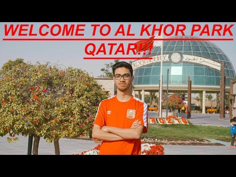 THE AL KHOR PARK QATAR!!!