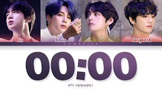 BTS 00:00 (Zero O'Clock) Lyrics (방탄소년단 00:00 (Zero O'Clock) 가사) [Color Coded Lyrics/Han/Rom/Eng]