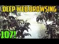 FROM THE WOODS!?! - Deep Web Browsing 107