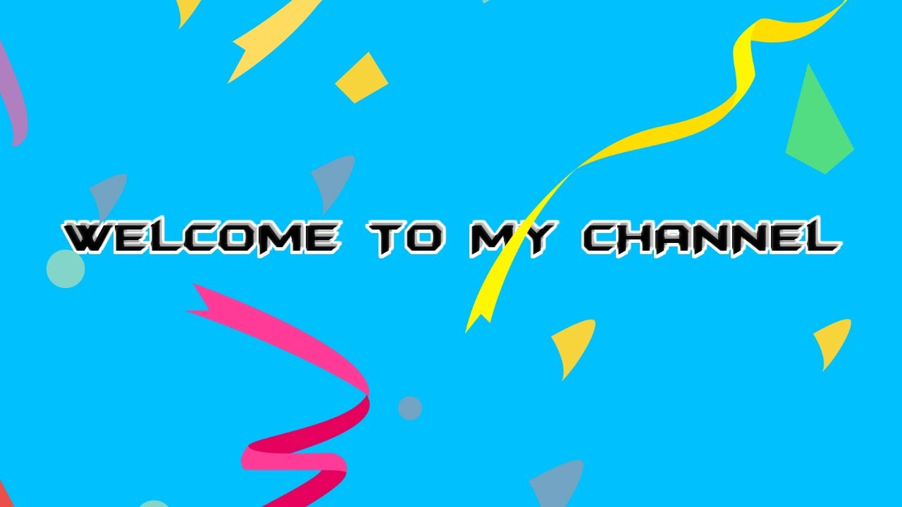 WELCOME TO MY YT CHANNEL - YouTube
