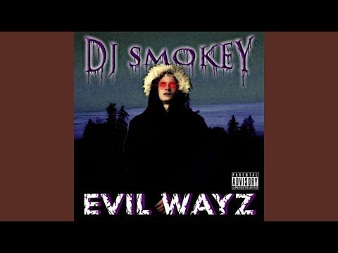 Evil Wayz Intro