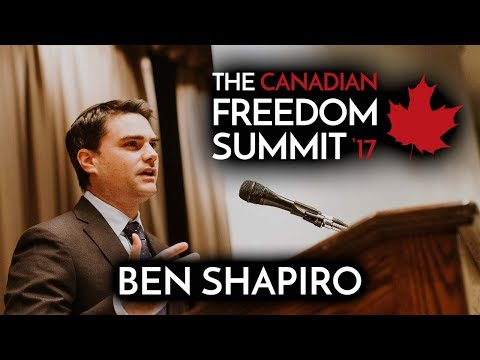 Ben Shapiro - The Canadian Freedom Summit 2017
