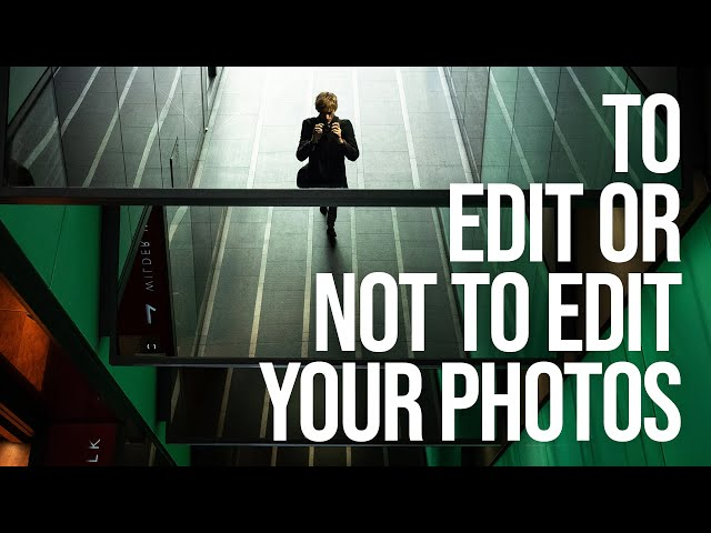 To Edit or Not to Edit your Photography? (How far to take your post processing)