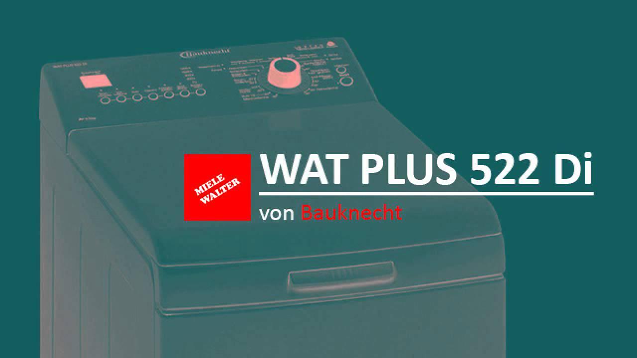 review bauknecht wat plus 522 di toplader waschmaschine youtube