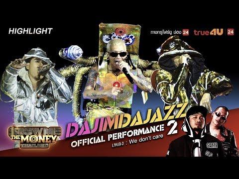 We Don't Care   Team DAJIMDAJAZZ   Show Me The Money Thailand EP.11