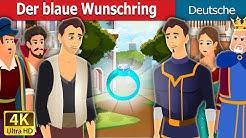 Der blaue Wunschring | The Blue Wishing Ring | Deutsche Märchen