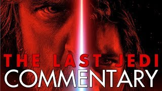 Star Wars: The Last Jedi (2017) - MOVIE COMMENTARY with Luke and CP