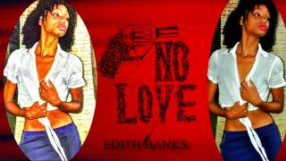 EDITH BANKS_NO LOVE ALLOWED (COVER RIHNANNA)