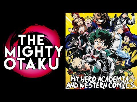 My Hero Academia and Western Comics   The Mighty Otaku