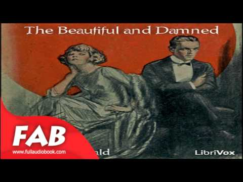 The Beautiful and Damned Part 2/2 Full Audiobook by F. Scott FITZGERALD by General Fiction