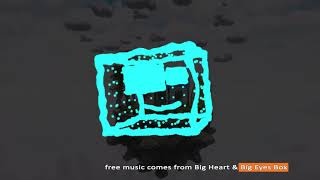 CopyrightFreeMusic- Big Eyes Box [A]