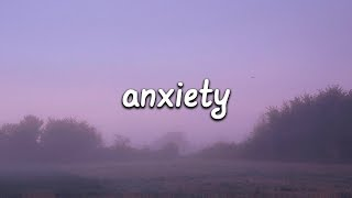 Julia Michaels - Anxiety ft. Selena Gomez