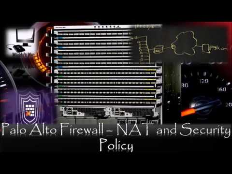 2. Firewall : Palo Alto Networks - Understanding NAT and Security Policies