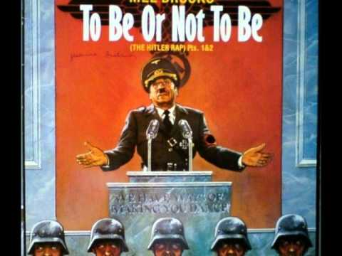 Mel Brooks To Be Or Not To Be The Hitler Rap 12 Version Extended Youtube