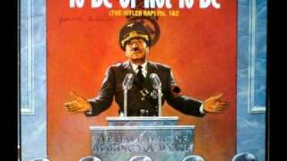 "Mel Brooks - To Be Or Not To Be (The Hitler Rap) 12"" Version (Extended)"