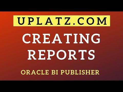 creating-reports-|-oracle-bi-publisher-training-|-oracle-bi-publisher-tutorial-|-oracle-|-uplatz