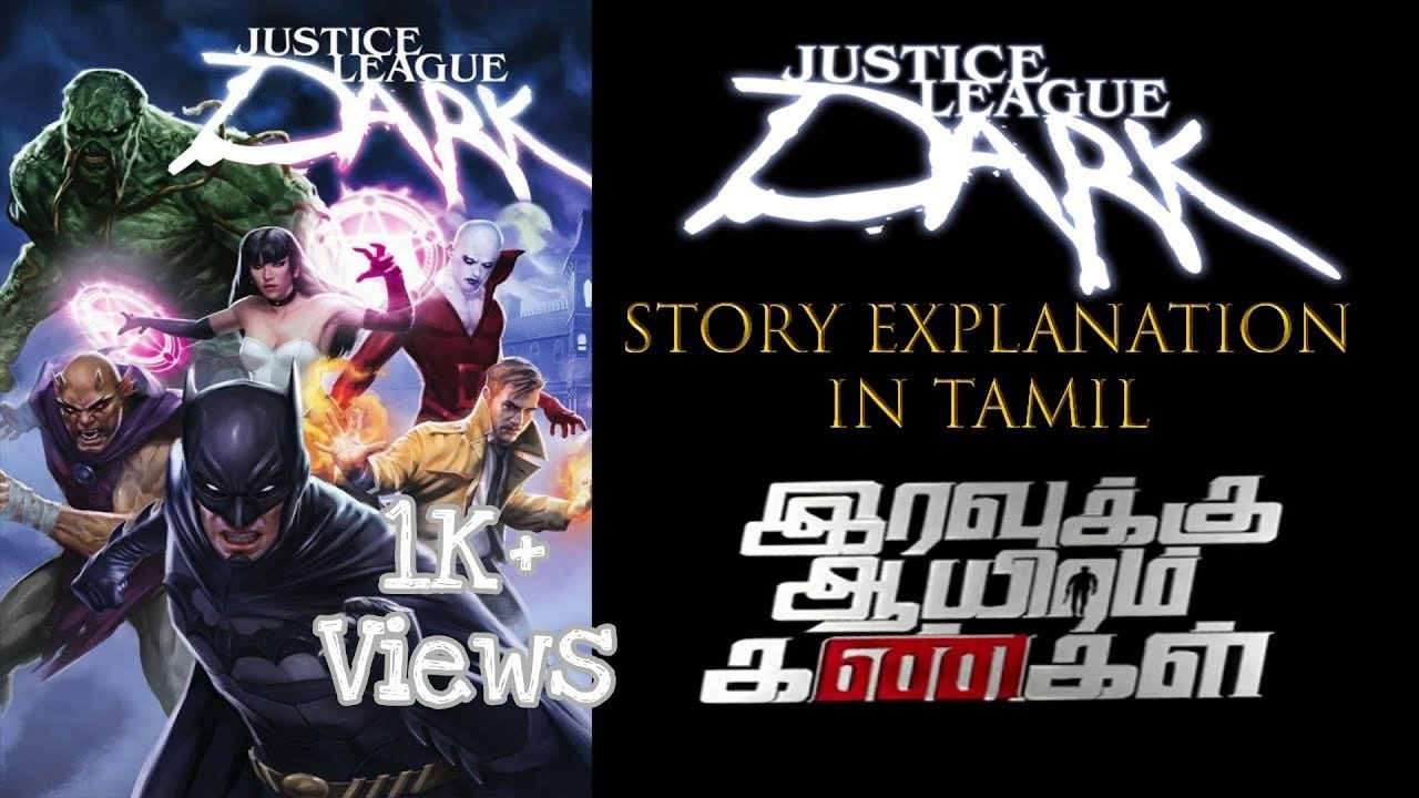 """Download DC Comics Animated Movie #8""""Justice League Dark"""" Full Story Explanation In Tamil"""