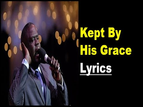 Kept By His Grace LYRIC VIDEO by Troy Sneed