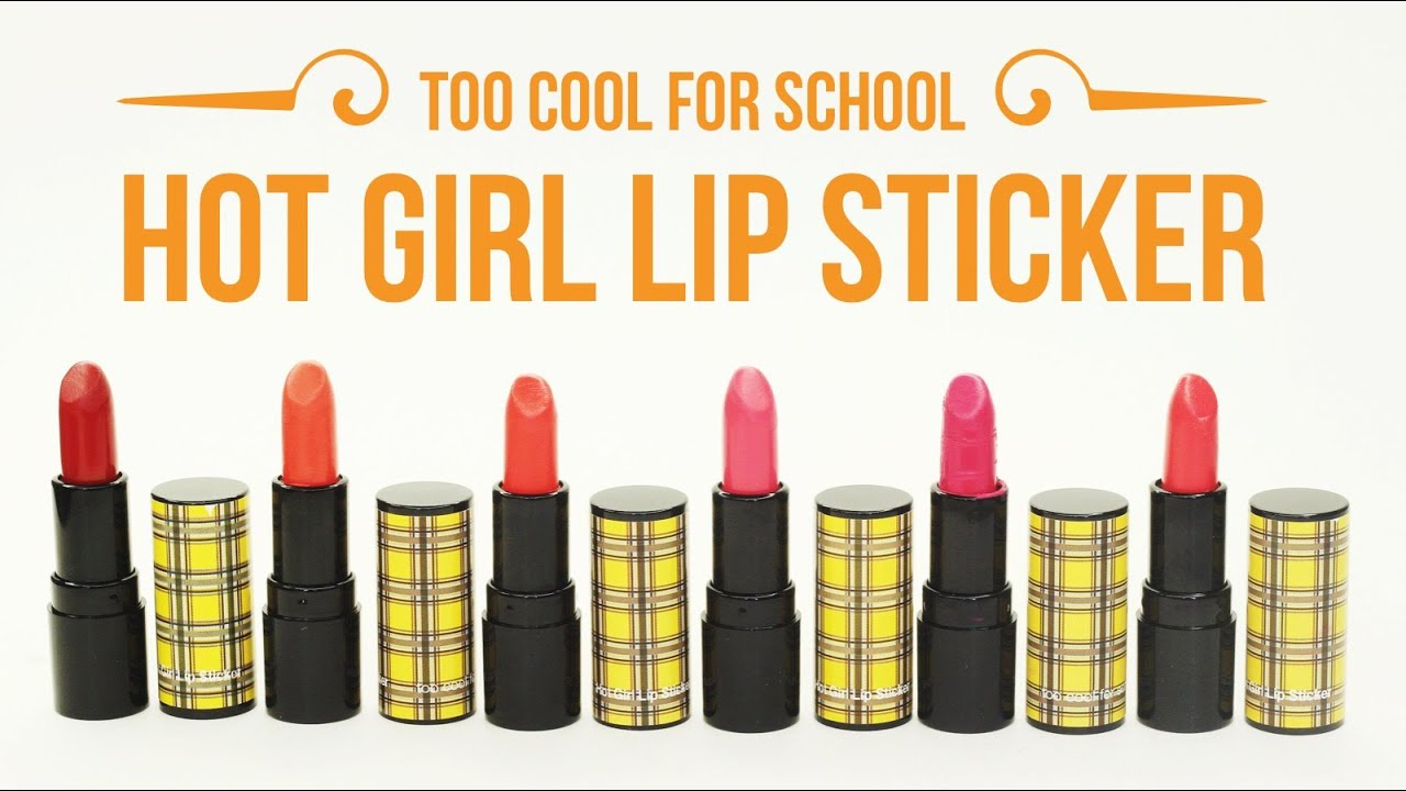 Swatch Review Too Cool For School Hot Girl Lip Sticker With Cc Engsub