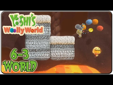 Yoshi's Woolly World 100% Walkthrough World 6-3 Vamoose the Lava Sluice !
