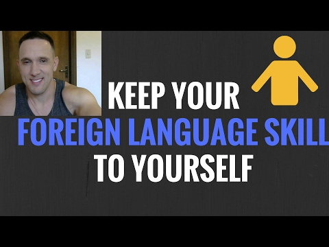 Your Foreign Language Skill is NOT a Good Thing! ESL English Teacher Overseas