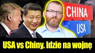 Chiny vs. USA. Idzie na wojnę. Grzegorz Braun