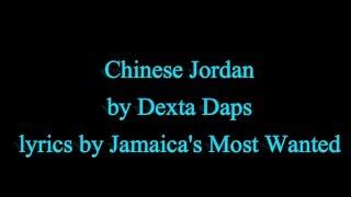 chinese jordan dexta daps 2016 lyrics