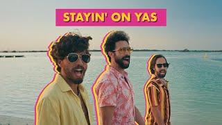 Stayin' On Yas