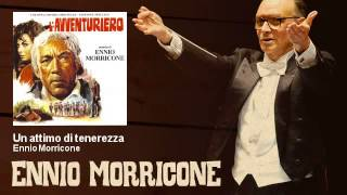 Ennio Morricone - Un attimo di tenerezza - L'Avventuriero (1967)