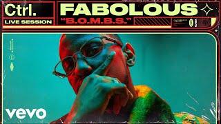 Fabolous - B.O.M.B.S. (Live Session) | Vevo Ctrl