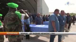 Somalie : Les shebabs menacent l'ONU