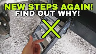 Replacing my RV Steps AGAIN? Here is why!