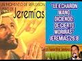 Le echaron mano, diciendo: De cierto morirás. Jer. 26:8 (made with Spreaker)