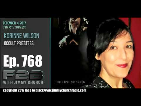 Ep. 768 FADE to BLACK Jimmy Church w/ Korinne Wilson : Hermes and Thoth : LIVE
