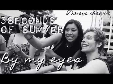 5-seconds-of-summer-||-by-my-eyes