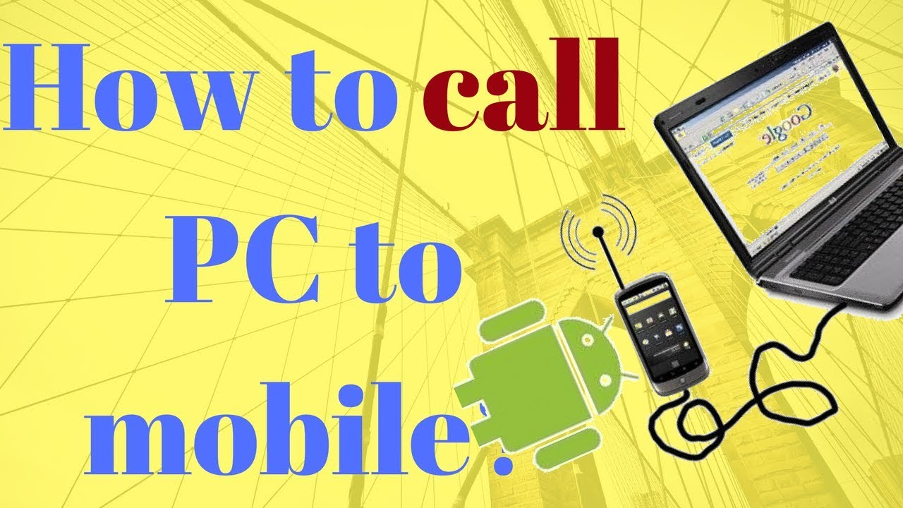 How to make free calls from pc to phone youtube.