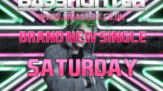 Basshunter - Saturday (Almighty Remix)