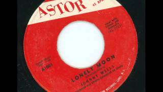 JOHNNY WELLS - Lonely moon - ASTOR