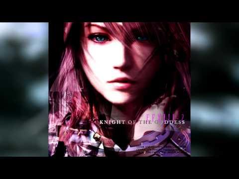 FFXIII-2 Knight Of The Goddess Remix