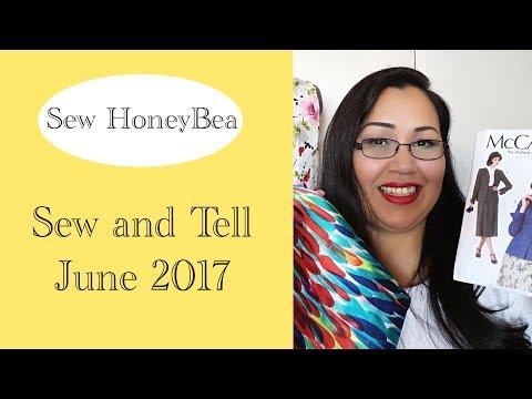 Sew and Tell | Sew HoneyBea | June 2017