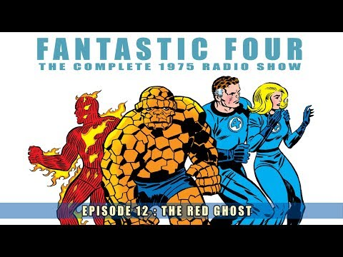The Fantastic Four : Episode 12/13 : The Red Ghost