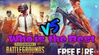 Free Fire  vs Pubg.  Who is the best