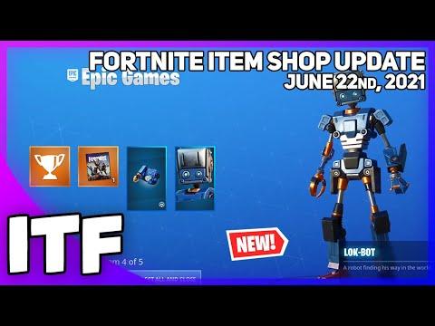 Fortnite Item Shop *NEW* LOK-BOT PACK + SUMMER LEGENDS + MORE! [June 22nd, 2021] (Fortnite BR)