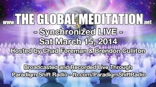 http://TheGlobalMeditation.net Presents Collectively unite with tho...