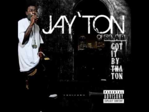 JayTon - Bitches Aint Got Shit Reloaded